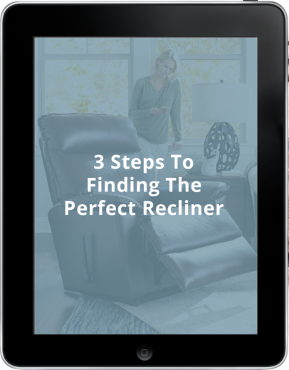 Free Guide - 3 Steps To Finding The Perfect Recliner